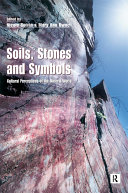 Soils Stones and Symbols Cultural Perceptions of the Mineral World