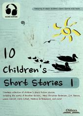 10 Children's Short Stories 1 - AUDIO EDITION OF THE BEST FAIRY TALES & FABLES COLLECTION FOR KIDS: Including Alice in Wonderland, Beauty and the Beast, Cat and Mouse in Partnership, Hansel and Gretel, Little Red Riding Hood, Peter Pan, The Frog Prince, The Little Mermaid, The Story of Cinderella & Three Little Bears