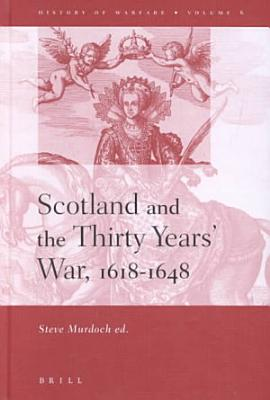 Scotland and the Thirty Years  War PDF