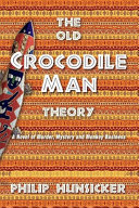 The Old Crocodile-Man Theory