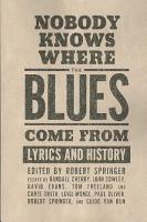 Nobody Knows where the Blues Come from PDF