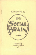 Evolution of the Social Brain, from the Book Continuum