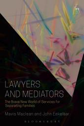 Lawyers and Mediators: The Brave New World of Services for Separating Families