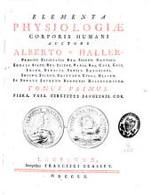 Elementa physiologiae corporis humani: Volume 1