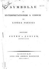 Symbolae ad interpretationen s. codicis in lingua persica