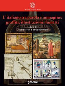 L   italiano tra parola e immagine  graffiti  illustrazioni  fumetti PDF