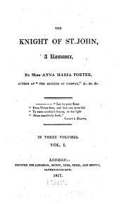 The Knight of St. John: A Romance, Volume 1