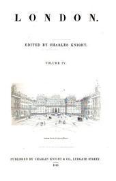London: Volume 4