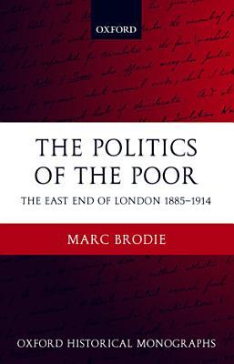 The Politics of the Poor PDF