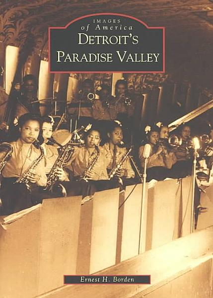 Download Detroit s Paradise Valley Book