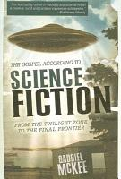 The Gospel According to Science Fiction PDF