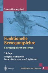 Funktionelle Bewegungslehre: Bewegung lehren und lernen, Ausgabe 5