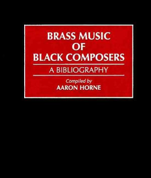 Brass Music of Black Composers PDF