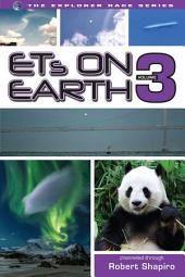 ETs on Earth, Volume 3