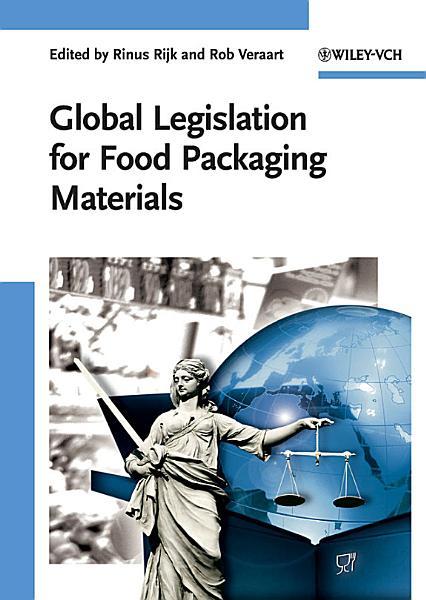 Global Legislation For Food Packaging Materials