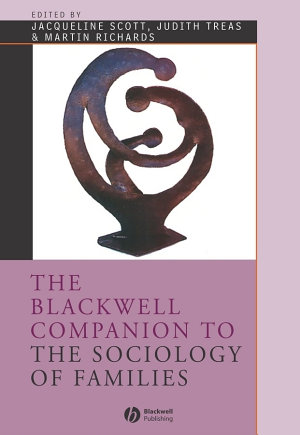 The Blackwell Companion to the Sociology of Families PDF