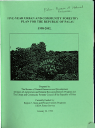 Five year Urban and Community Forestry Plan for the Republic of Palau  1998 2002 PDF