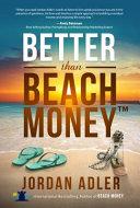 Better Than Beach Money Book