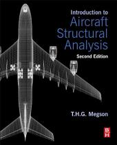 Introduction to Aircraft Structural Analysis: Edition 2