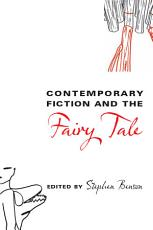 Contemporary Fiction and the Fairy Tale PDF