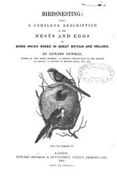 Birdnesting: Being a Complete Description of the Nests and Eggs of Birds which Breed in Great Britain and Ireland