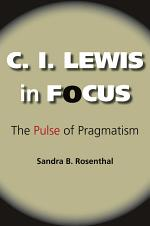 C. I. Lewis in Focus