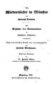 Die Wiedertäufer in Münster von Heinrich Dorpius: Zur Geschichte des Communismus im 16. Jahrh
