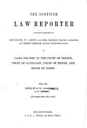 The Scottish Law Reporter Containing Reports ...: Of Cases Decided in the Court of Session, Court of Justiciary, Court of Teinds, and House of Lords, Volumes 3-4