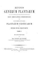 Revisio generum plantarum vascularium omnium atque cellularium multarum secundum Leges nomenclaturae internationales cum enumeratione plantarum exoticarum in itinere mundi collectarum PDF