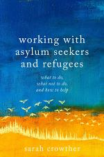 Working with Asylum Seekers and Refugees