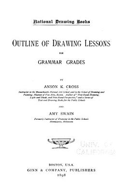 Outline of Drawing Lessons for Grammar Grades