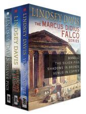 The Marcus Didius Falco Series: Books 1-3
