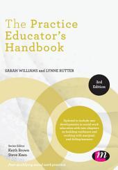 The Practice Educator's Handbook: Edition 3