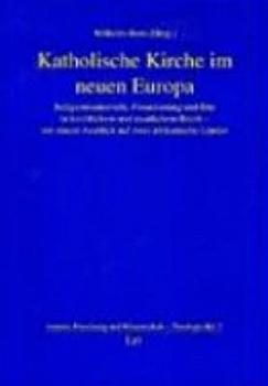 Katholische Kirche im neuen Europa PDF