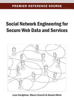 Social Network Engineering for Secure Web Data and Services PDF