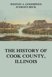 The History of Cook County, Illinois