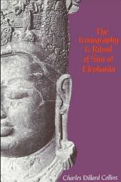 Iconography and Ritual of Siva at Elephanta, The