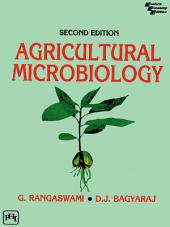 AGRICULTURAL MICROBIOLOGY: Edition 2