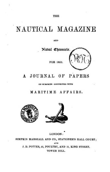 Download The Nautical Magazine and Naval Chronicle    a Journal of Papers on Subjects Connected with Maritime Affairs Book