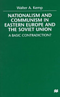 Nationalism and Communism in Eastern Europe and the Soviet Union PDF