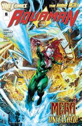 Aquaman (2011- ) #6