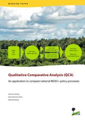Qualitative Comparative Analysis (QCA): an application to compare national REDD+ policy processes