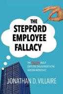 The Stepford Employee Fallacy Book PDF