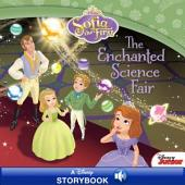 Sofia the First: The Enchanted Science Fair: A Disney Read-Along