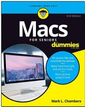 Macs For Seniors For Dummies: Edition 3