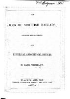 The Book of Scottish Ballads  Etc PDF