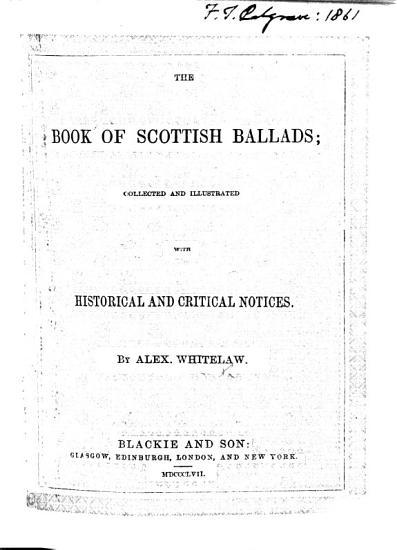 The Book of Scottish Ballads  Etc PDF