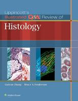 Lippincott s Illustrated Q A Review of Histology PDF