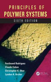 Principles of Polymer Systems: Edition 6