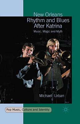 New Orleans Rhythm and Blues After Katrina PDF